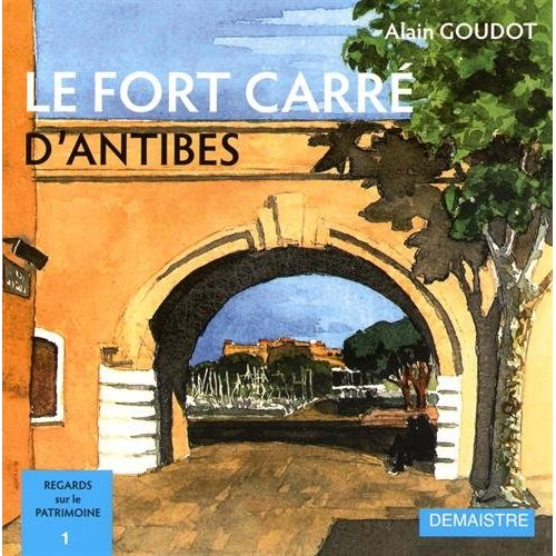 LE FORT CARRE D'ANTIBES