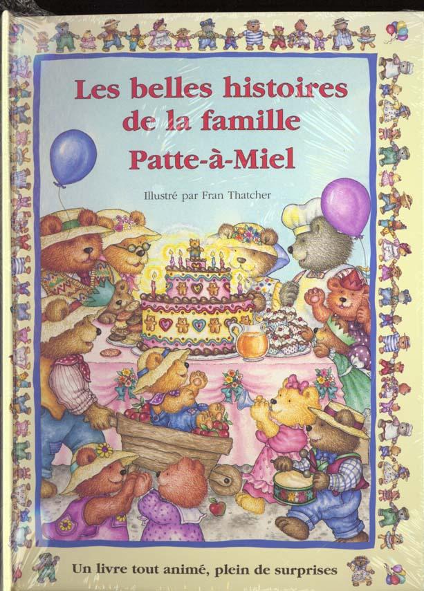 LES BELLES HISTOIRES DE LA FAMILLE PATTE-A-MIEL