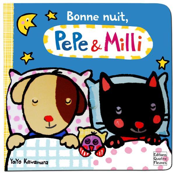 PEPE & MILLI DE YAYO KAWAMURA - BONNE NUIT, PEPE & MILLI