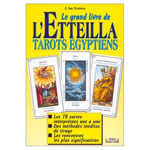 LE GRAND LIVRE DE L'ETTEILLA - TAROTS EGYPTIENS
