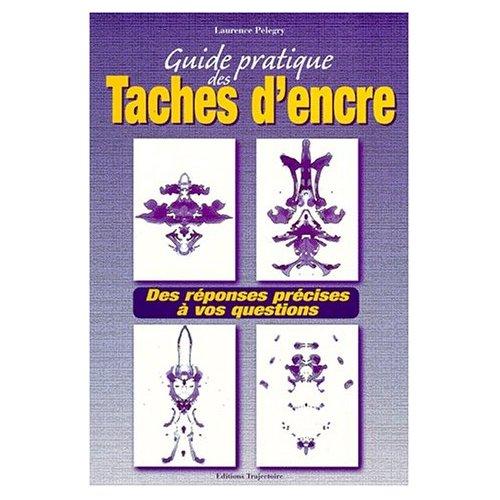 GUIDE PRATIQUE DES TACHES D'ENCRE