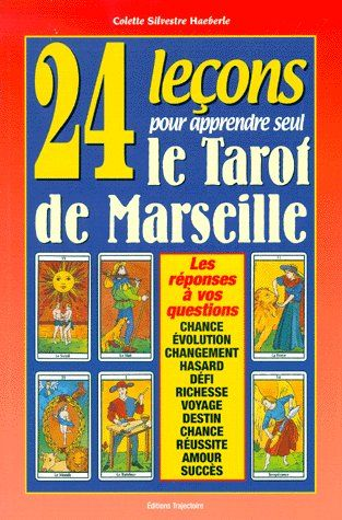 24 LECONS POUR APPRENDRE SEUL LE TAROT