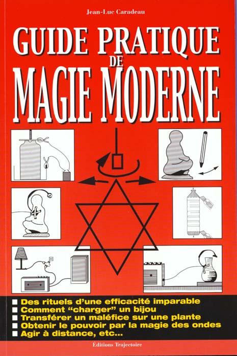 GUIDE PRATIQUE DE MAGIE MODERNE