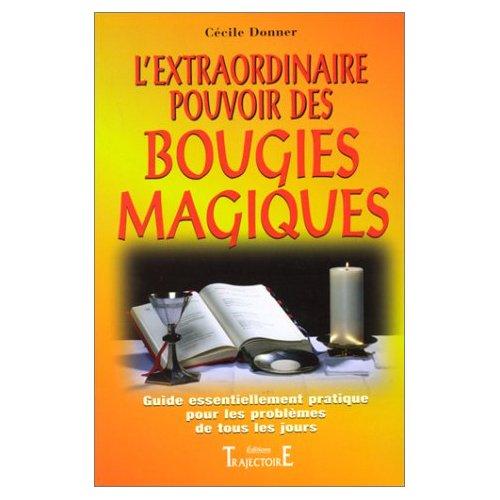 EXTRAORDINAIRE POUVOIR BOUGIES MAGIQUES