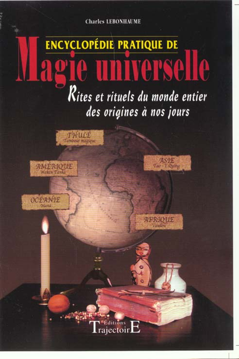 ENCYCLOPEDIE PRATIQUE DE MAGIE UNIVERSELLE