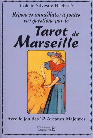 REPONSES IMMEDIATES TAROT DE MARSEILLE
