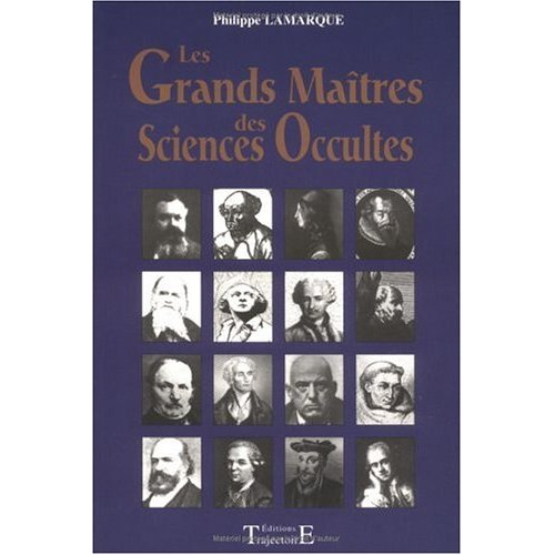 LES GRANDS MAITRES DES SCIENCES OCCULTES