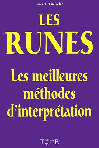 LES RUNES : LES MEILLEURES METHODES D'INTERPRETATION