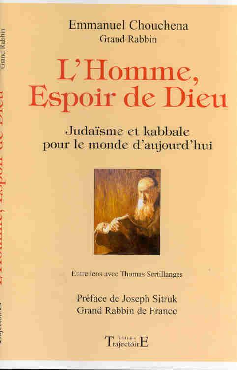 L'HOMME, ESPOIR DE DIEU : JUDAISME ET KABBALE POUR LE MONDE D'AUJOURD'HUI : ENTRETIENS AVEC THOMAS S