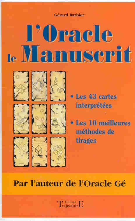 L'ORACLE, LE MANUSCRIT