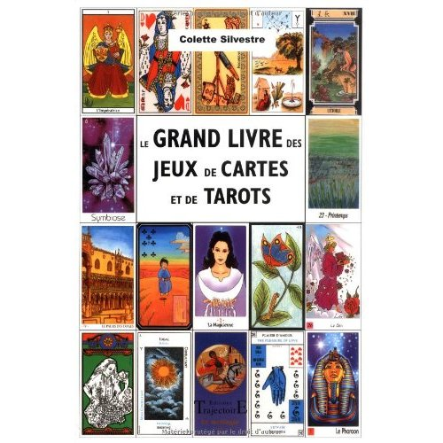 LE GRAND LIVRE DES JEUX DE CARTES ET DE TAROTS