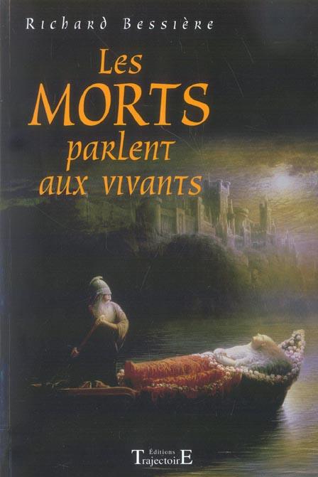 MORTS PARLENT AUX VIVANTS