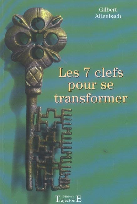LES 7 CLEFS POUR SE TRANSFORMER