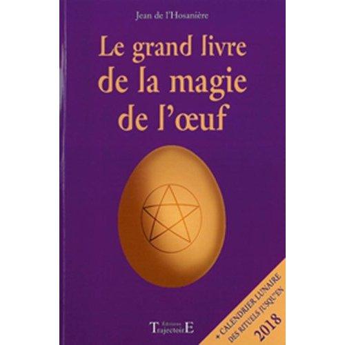 GRAND LIVRE DE LA MAGIE DE L'OEUF