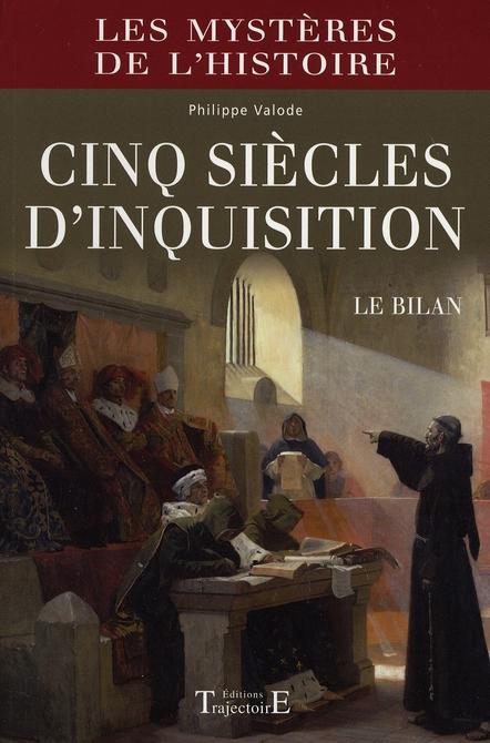 CINQ SIECLES D'INQUISITION