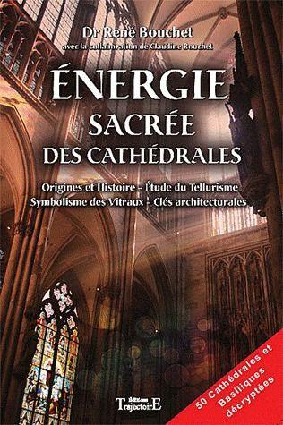 ENERGIE SACREE DES CATHEDRALES