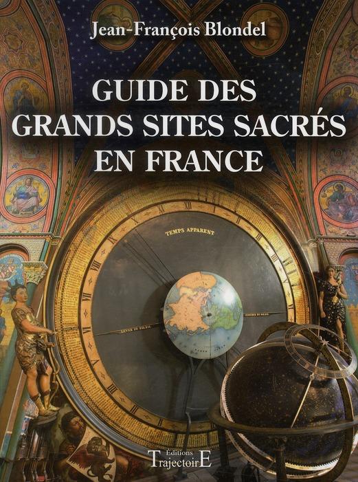 GUIDE DES GRANDS SITES SACRES EN FRANCE