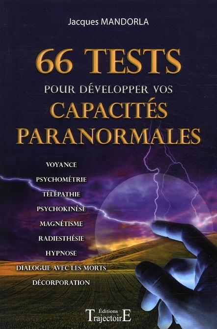66 TESTS POUR DEVELOPPER VOS CAPACITES PARANORMALES
