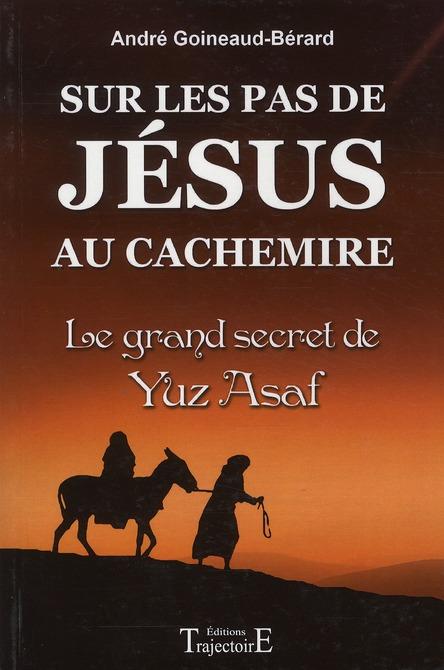 SUR LES PAS DE JESUS AU CACHEMIRE