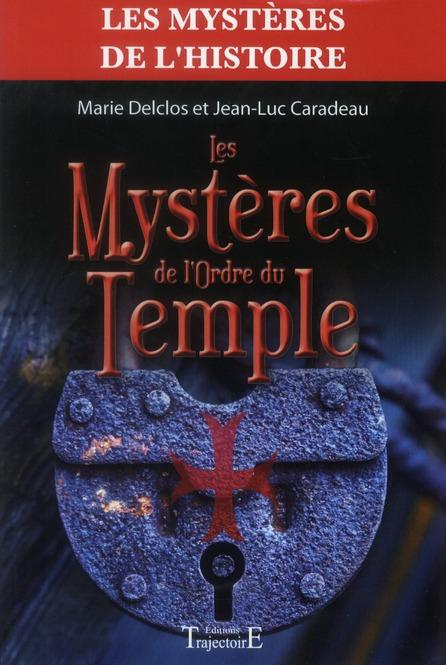 LES MYSTERES DE L'ORDRE DU TEMPLE