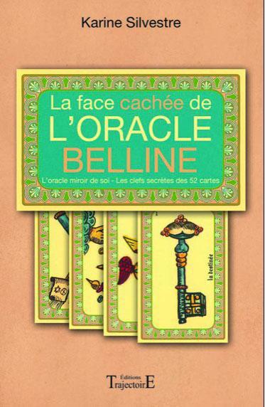 LA FACE CACHEE DE L'ORACLE BELLINE