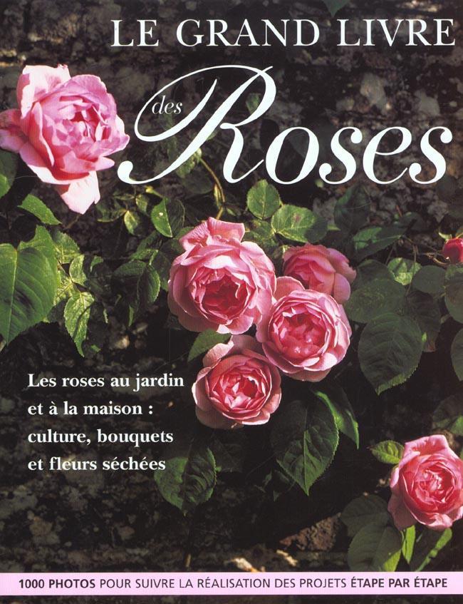 GRAND LIVRE DES ROSES (LE)