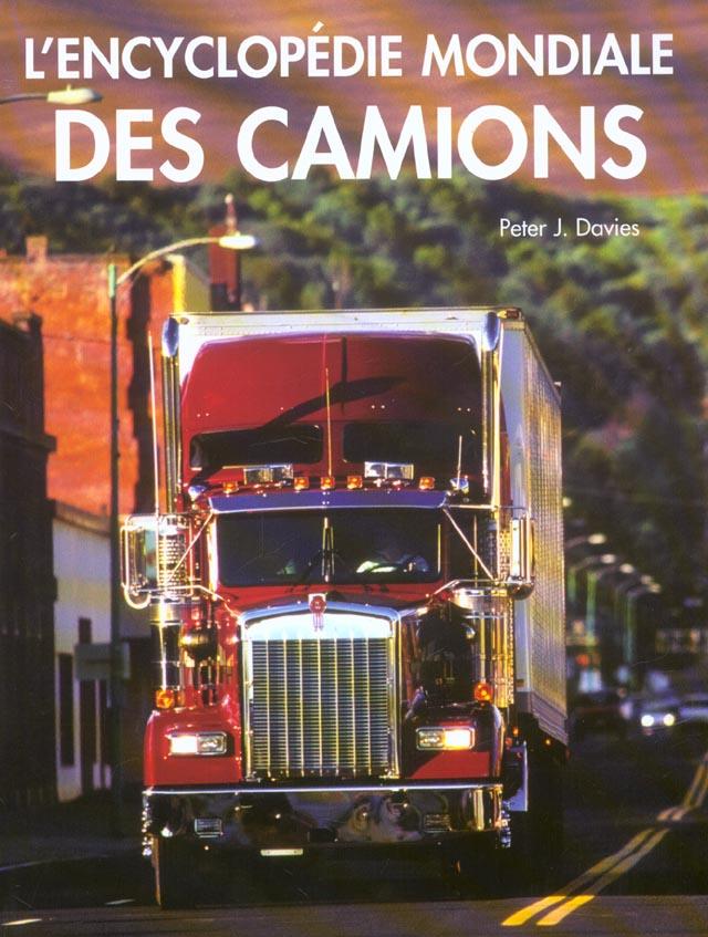 ENCYCLOPEDIE MONDIALE DES CAMIONS (L')