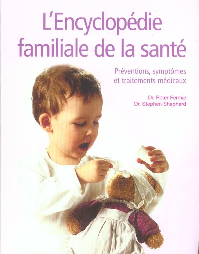 ENCYCLOPEDIE FAMILIALE DE LA SANTE (L')