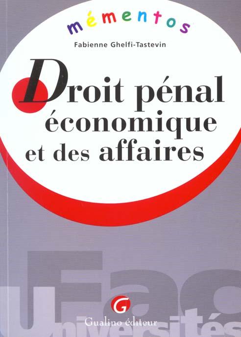 MEMENTO - DROIT PENAL ECONOMIQUE ET DES AFFAIRES