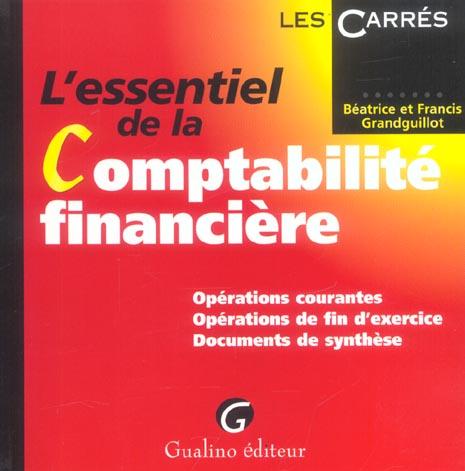 L'ESSENTIEL DE LA COMPTABILITE FINANCIERE - OPERATIONS COURANTES - OPERATIONS DE FIN D'EXERCICE - DO