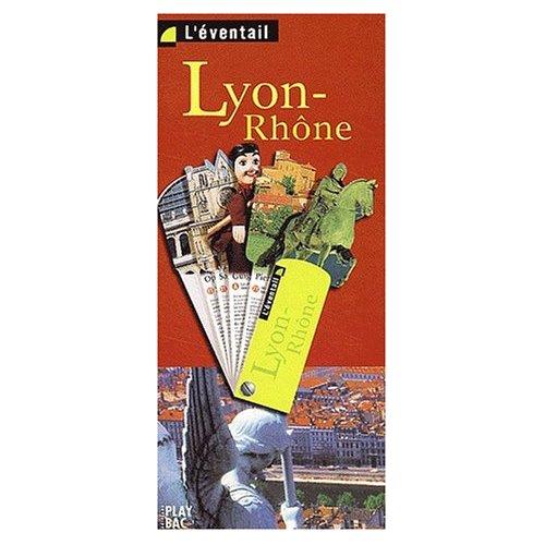 L EVENTAIL LYON-RHONE