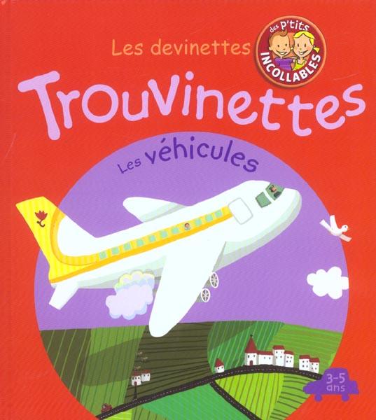 TROUVINETTES - LES VEHICULES