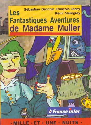 LES FANTASTIQUES AVENTURES DE MME MULLER