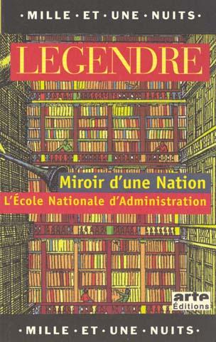 MIROIR D'UNE NATION L'ECOLE NATIONALE D'ADMINISTRATION