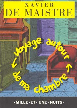 VOYAGE AUTOUR DE MA CHAMBRE