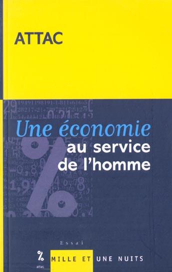 UNE ECONOMIE AU SERVICE DE L'HOMME