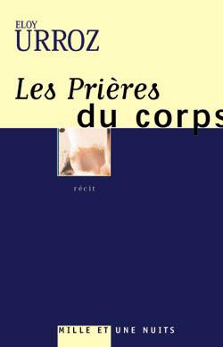 LES PRIERES DU CORPS
