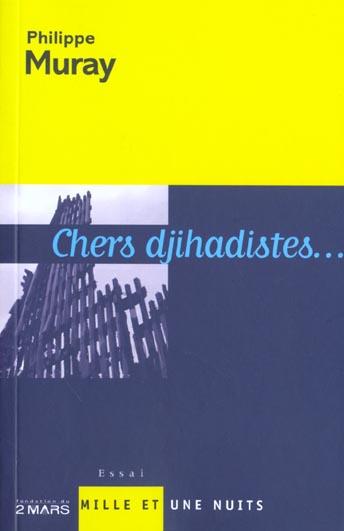 CHERS DJIHADISTES...