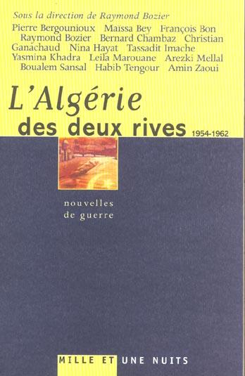 L'ALGERIE DES DEUX RIVES (1954-1962) - NOUVELLES DE GUERRE