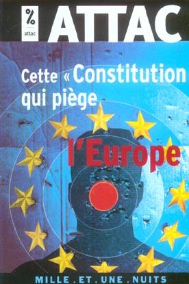 CETTE  CONSTITUTION  QUI PIEGE L'EUROPE