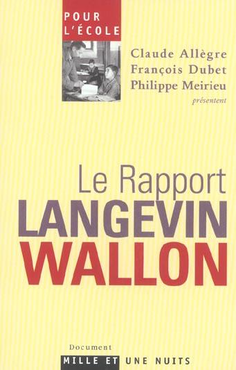 POUR L'ECOLE LE RAPPORT LANGEVIN WALLON - LE RAPPORT LANGEVIN-WALLON