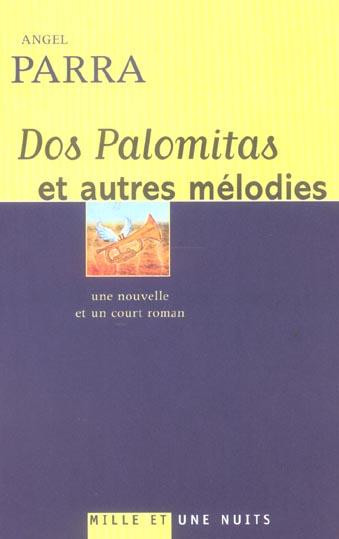 DOS PALOMITAS ET AUTRES MELODIES