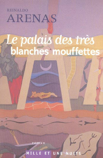 LE PALAIS DES TRES BLANCHES MOUFFETTES