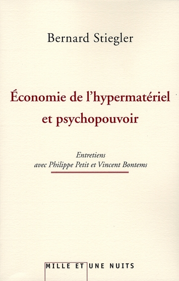 L'ECONOMIE DE L'HYPERMATERIEL ET PSYCHOPOUVOIR