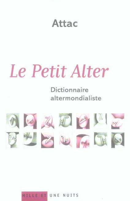 LE PETIT ALTER - DICTIONNAIRE ALTERMONDIALISTE