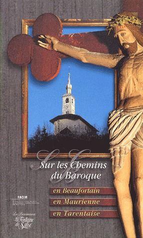 SUR LES CHEMINS DU BAROQUE (COFFRET 3 VOLUMES)