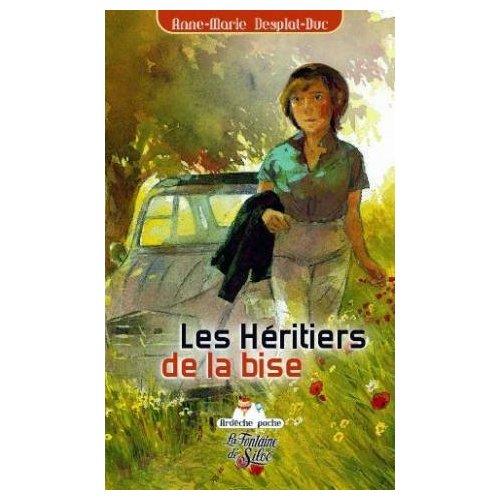 LES HERITIERS DE LA BISE