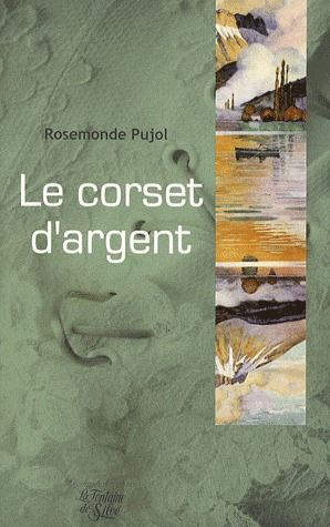 LE CORSET D'ARGENT