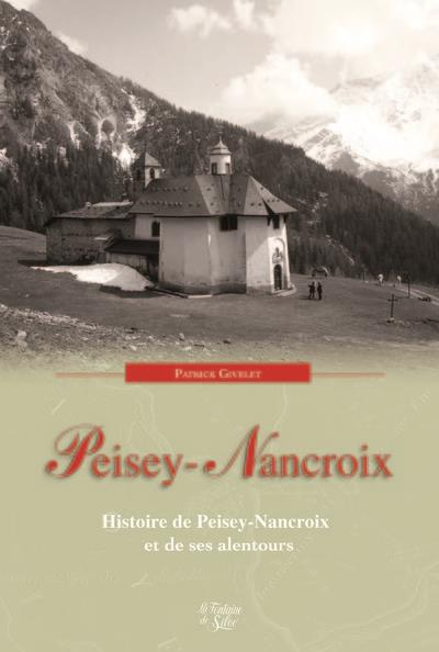 PEISEY-NANCROIX, L'OR ET LA PIERRE