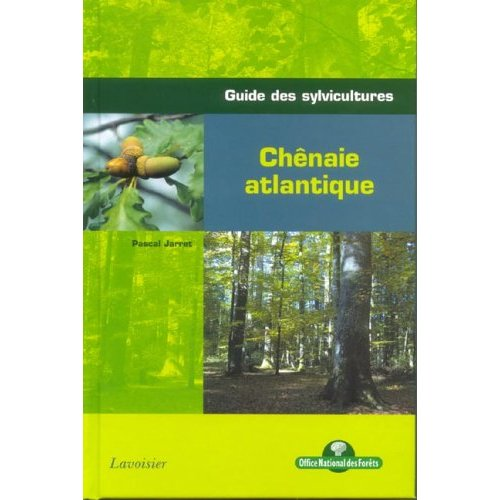 CHENAIE ATLANTIQUE (COLL. GUIDE DES SYLVICULTURES, ONF)